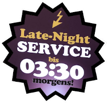 Late-Night Service - bis 3:30 uhr